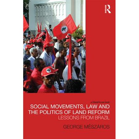 Reform Movement - Social Movements, Law and the Politics of Land Reform - eBook
