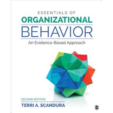 Essentials of Organizational Behavior : An Evidence-Based