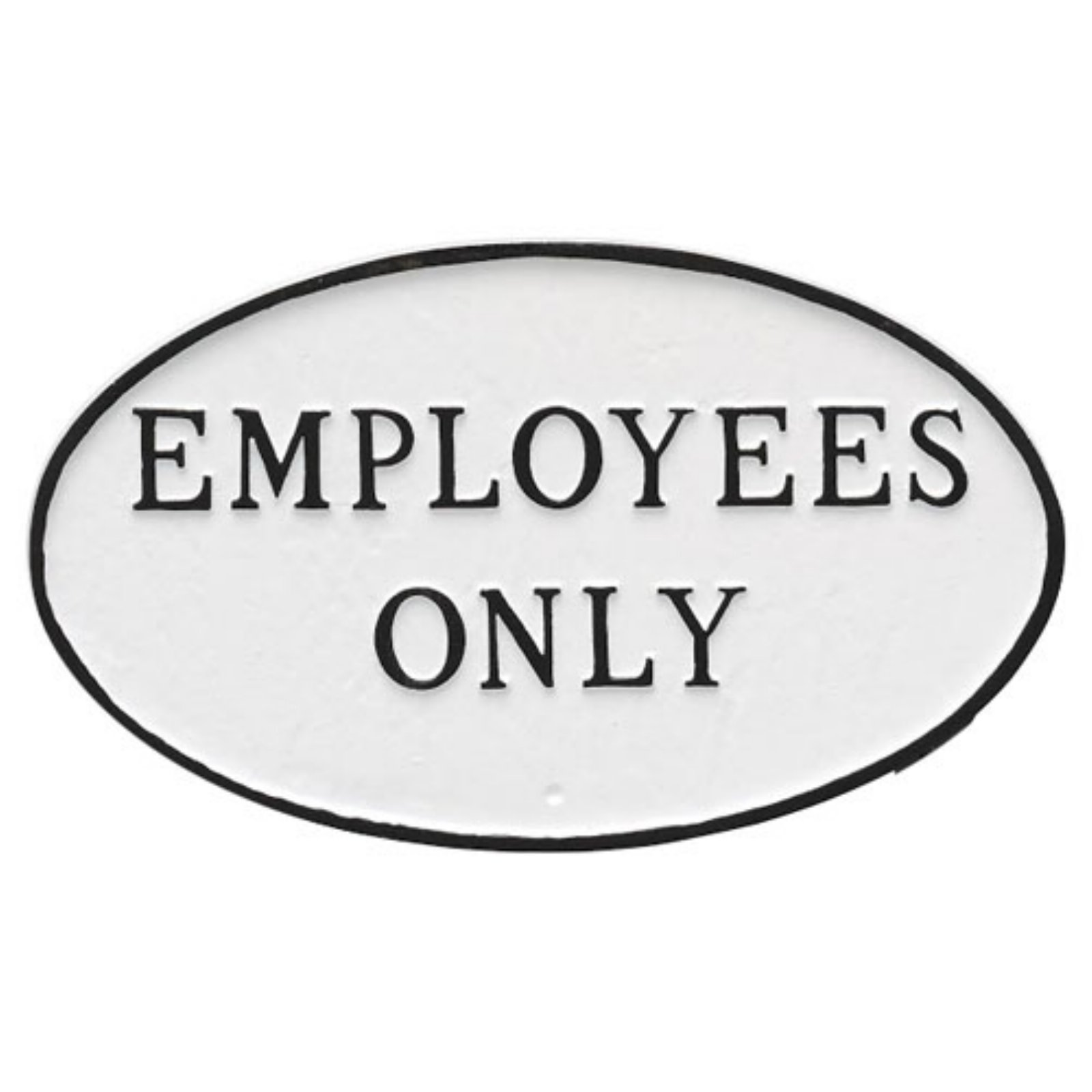 Montague Metal Products Employees Only Oval Wall Plaque