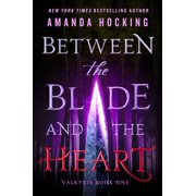 Between the Blade and the Heart - eBook