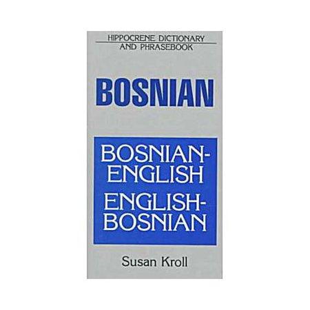 Dic Bosnian English English Bosnian Dictionary And Phrasebook