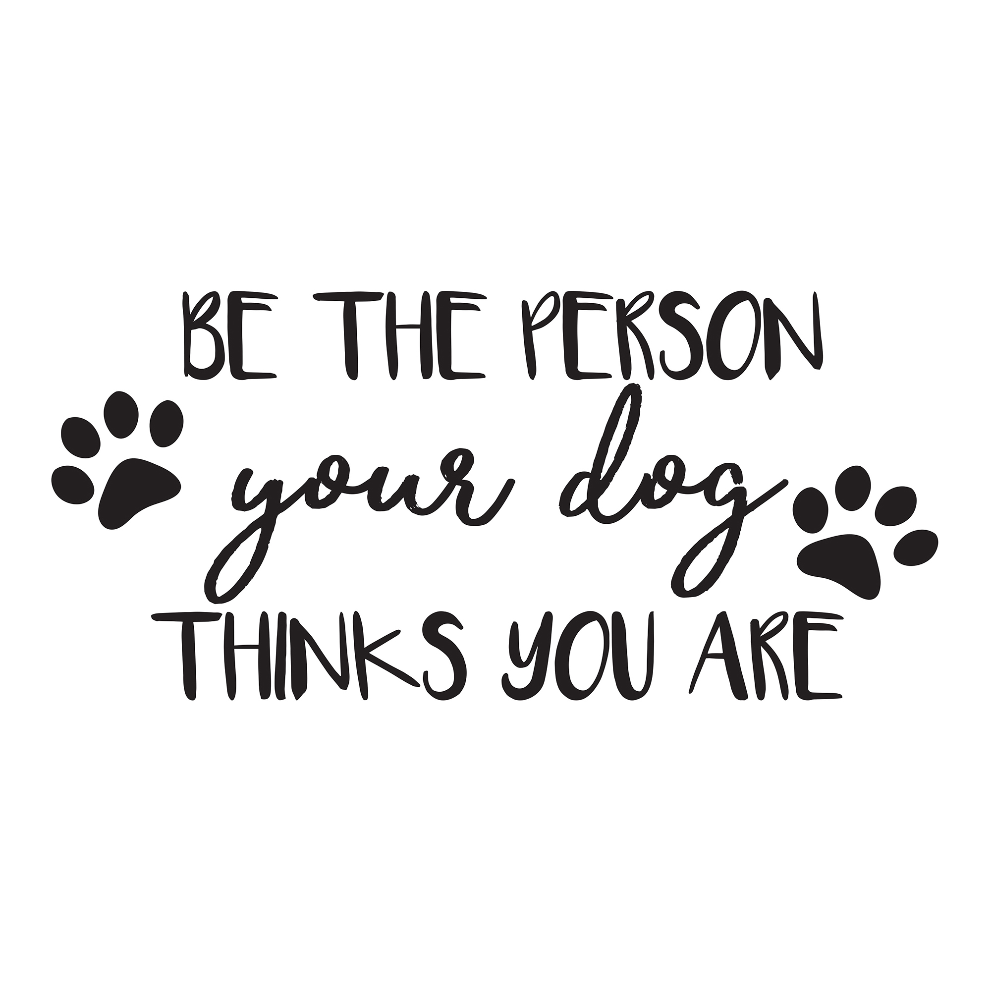 Your Dog Wall Quote