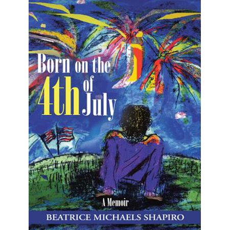 Born on the 4Th of July - eBook