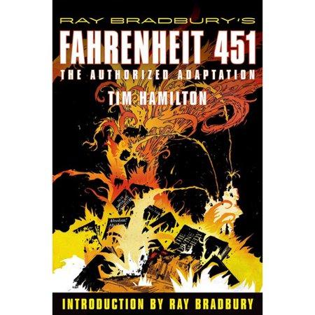 Ray Bradburys Fahrenheit 451: The Authorized Adaptation by