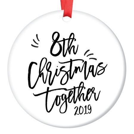 Our 8th Christmas Together Ornament 2019 Dated Keepsake 8 Years Holiday Anniversary Present Husband Wife Gay Lesbian Newlywed Couple Wedding Gift Ideas Modern Simple Calligraphy 3