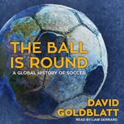 The Ball is Round - Audiobook
