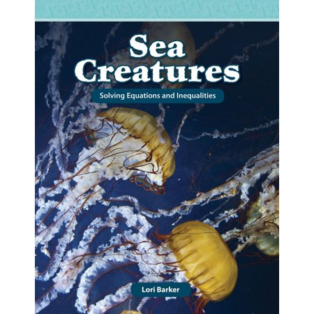 Sea Creatures: Solving Equations and Inequalities -