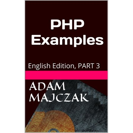 Php Series Part (PHP Examples Part 3 - eBook)