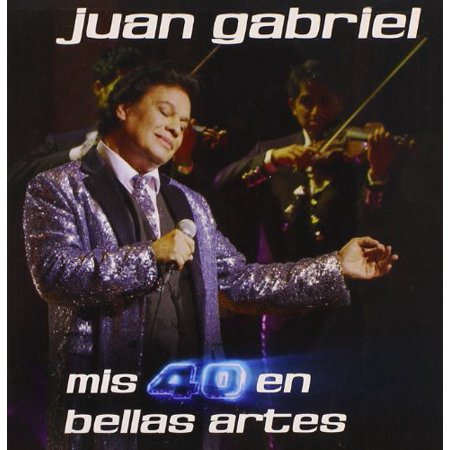 Mis 40 en Bellas Artes (CD) (Conciertos De Juan Gabriel En Bellas Artes 2016)