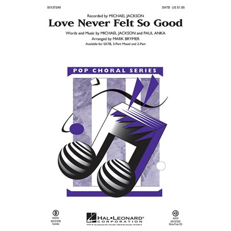 Hal Leonard Love Never Felt So Good 2-Part by Michael Jackson Arranged by Mark