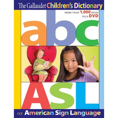 The Gallaudet Children's Dictionary of American Sign Language (Sign Language Worksheets)