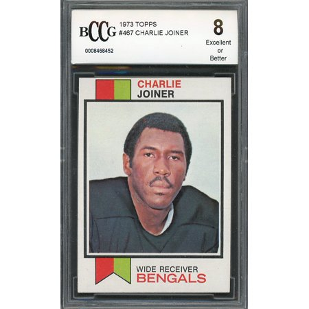 1973 topps #467 CHARLIE JOINER cincinnati bengals (CENTERED) BGS BCCG 8