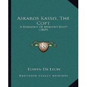 Askaros Kassis, the Copt : A Romance of Modern Egypt (1869)