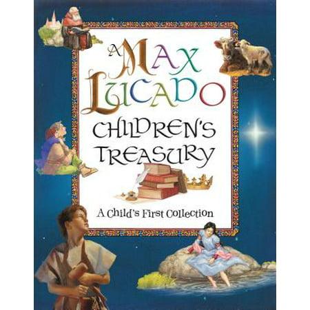 A Max Lucado Children's Treasury : A Child's First