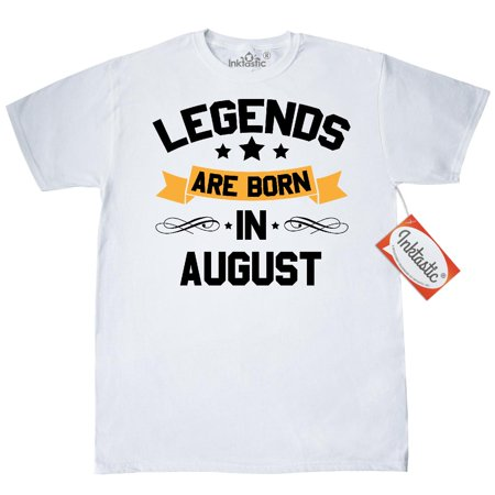 7f10d812 Inktastic - Inktastic Legends Are Born In August T-Shirt Birthdays Month  Birthday Legend Birth Gift For Her Him Copy Mens Adult Clothing Apparel  Tees ...