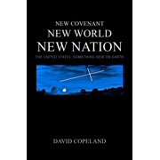 New Covenant, New World, New Nation - eBook