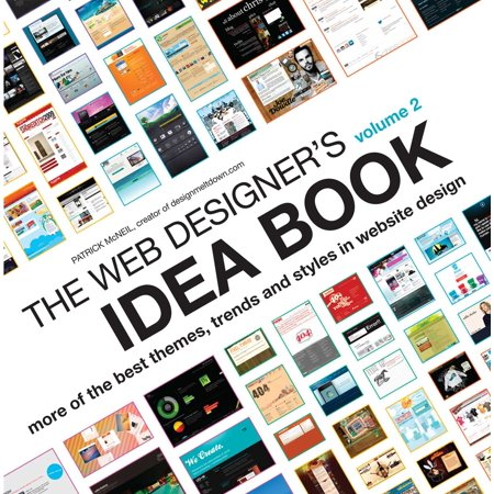 The Web Designer's Idea Book Volume 2 : More of the Best Themes, Trends and Styles in Website