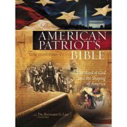 The American Patriots Bible: New King James Version: The Word of God and the Shaping of America