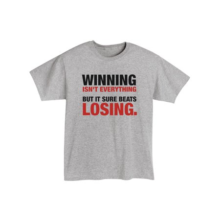 Adult Winning Isn't Everything Funny Graphic T-Shirt