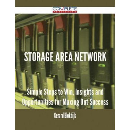 Storage Area Network - Simple Steps to Win, Insights and Opportunities for Maxing Out Success - eBook Starting out with Storage Area Network means being unsure about what to do, how to start and how to get the most out of it; preparing for success, and avoiding failure. There is enormous satisfaction in seeing the change succeed, overcoming the obstacles in the way to reap the rewards and benefits that using Storage Area Network brings.Don't embark on the change unprepared or it will be doomed to fail. But it's my guess that since you're reading this, the forces of change have already been set in motion, and there is no going back. What you need is the resources, knowledge, and confidence required to overcome uncertainty and face Storage Area Network changes.The job can be accomplished by having a roadmap and experiences from previous Storage Area Network changes.This is where this book is your guide and roadmap. You will be able to relate to the experiences laid out in its resources covering all aspects of any Storage Area Network initiative.Use it, and its INCLUDED Working Documents for Leaders, to get a strong foundation. It will provide aid, advice, blueprints, road maps en templates when you need it most. The book reflects the reality that the fastest way to learn about Storage Area Network is from experiences, knowing about the ins and outs of employment and career developments, trends and popularity, relevant knowledge and patents AND the INCLUDED downloadable resources on Storage Area Network Blueprints, Templates and Presentations: Working Documents for Leaders.Whatever makes you decide to take on the change: growing business initiatives or career development plans, you are ready for a Storage Area Network Change. The book and accompanying toolkit is your gateway and will fully support your commitment in moving forward and energize yourself and others.