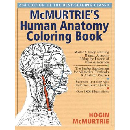 McMurtrie\'s Human Anatomy Coloring Book : A Systemic Approach to the ...