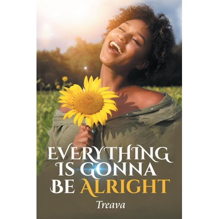 Everything Is Gonna Be Alright - eBook