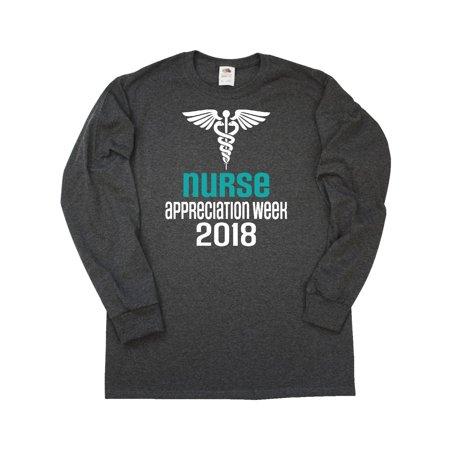 2018 Nurse Appreciation Week Gift Long Sleeve T-Shirt