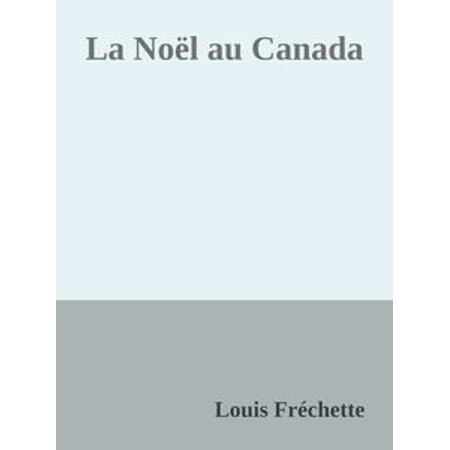 La Noël au Canada - eBook (L'halloween Au Canada)