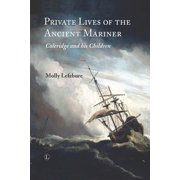Private Lives of the Ancient Mariner - eBook