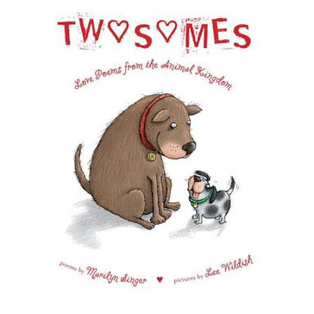 Twosomes: Love Poems from the Animal Kingdom - eBook