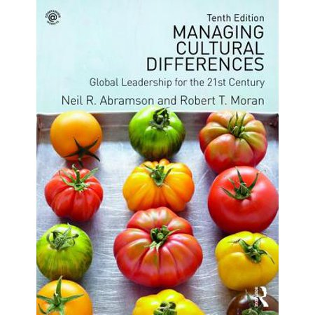 Managing Cultural Differences : Global Leadership for the 21st