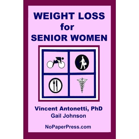 Weight Loss for Senior Women (Paperback)