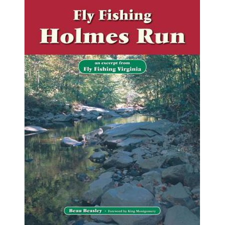 Fly Fishing Holmes Run - eBook