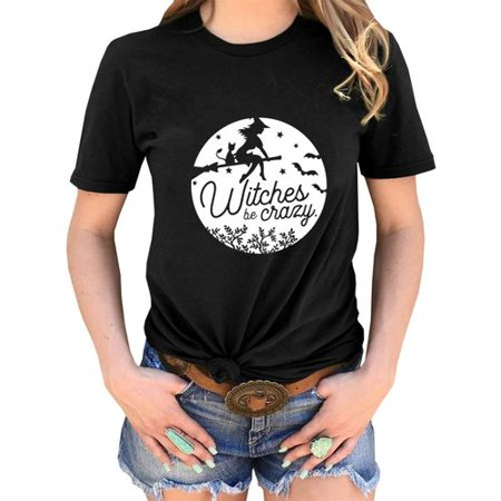 Halloween Witch Graphics (AkoaDa Halloween Witches Be Crazy Funny Letter Print T Shirts Women Girls Casual Short Sleeve Graphic Punk Tee Shirt)