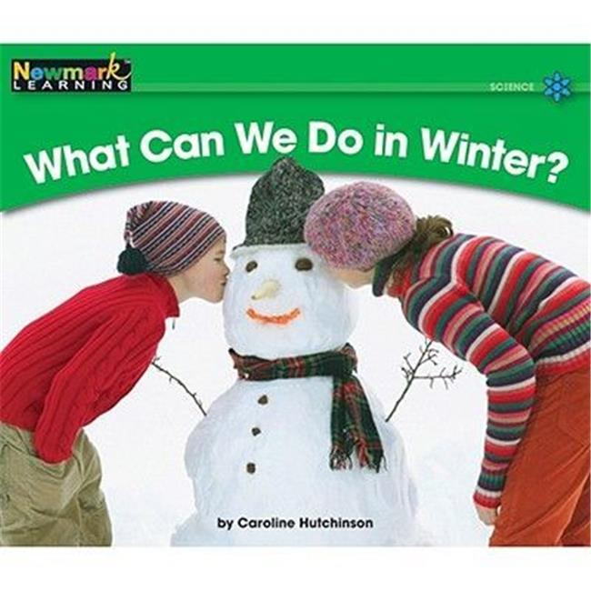 Newmark Learning NL0027 Science Volume 1 - What Can We Do in Winter