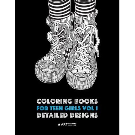 Coloring Books for Teen Girls Vol 1 (Science Books For Teens)