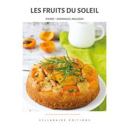 Les fruits du soleil - eBook
