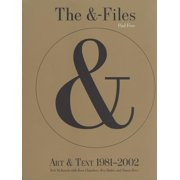 The &-Files : Art & Text 1981-2002