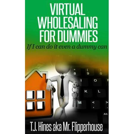 Virtual Wholesaling for Dummies - eBook - Buy Wholesale
