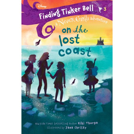 Finding Tinker Bell #3: On the Lost Coast (Disney: The Never Girls)
