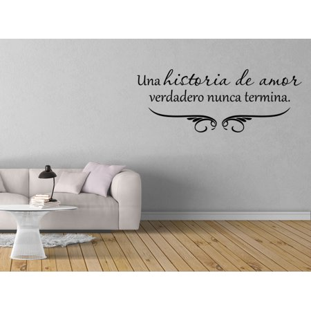 Vinilo Decorativo Para Pared Una Historia De Amor Verdadero Nunca Termina SQ76