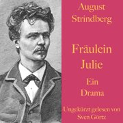 August Strindberg: Fräulein Julie - Audiobook