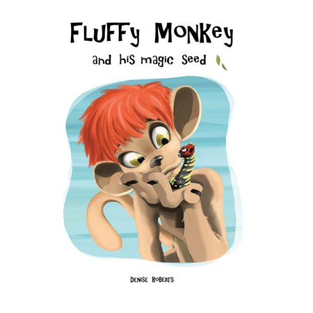 Fluffy Monkey and His Magic Seed - eBook