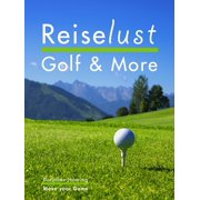 Reiselust Golf & More - eBook