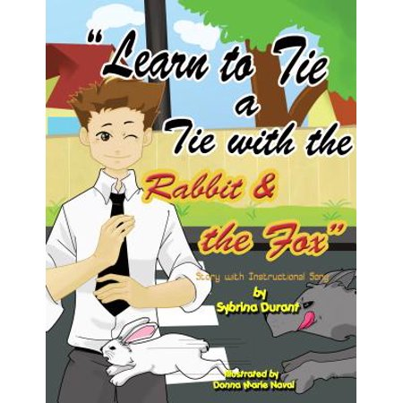 Learn To Tie A Tie With The Rabbit And The Fox - eBook