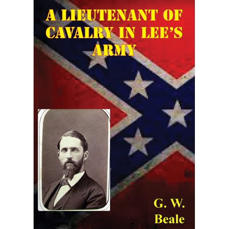 A Lieutenant Of Cavalry In Lee's Army - eBook