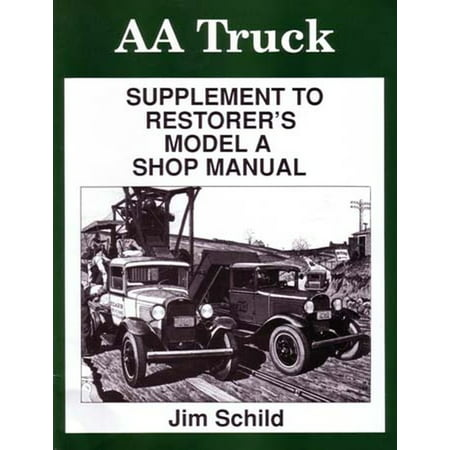 Bishko OEM Repair Maintenance Shop Manual Bound for Ford Truck Model Aa - Supp To Ford Model A 1928 - 1931 ()