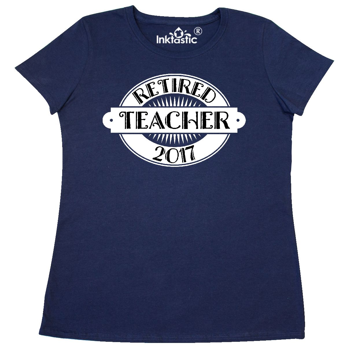 Inktastic 2017 Retired Teacher Retirement Gift Women's T-Shirt Party School High