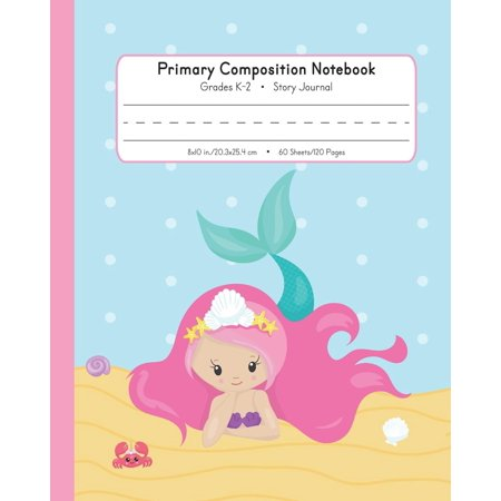 Primary Composition Notebook Grades K-2 Story Journal: Picture Space and Dashed Midline Kindergarten to Early Childhood 120 Story Paper Pages Mermaid Watercolor Series (Business Notebook Nx7400 Series)