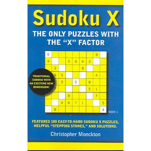 "Sudoku X Book 1: The Only Puzzles With the ""X"" Factor"